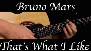 Bruno Mars - That's What I Like - Fingerstyle Guitar Mp3