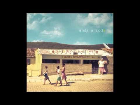 Anda a Roda - Samba de Coco Irmãs Lopes - Álbum Completo 2014