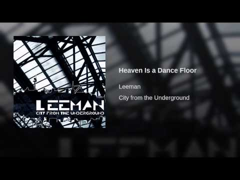Heaven Is a Dance Floor
