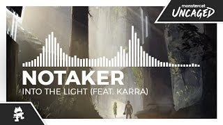 Notaker - Into The Light (feat. Karra) [Monstercat Release] download or listen mp3