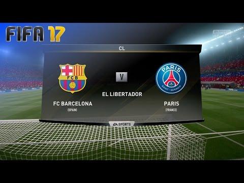 FIFA 17 - FC Barcelona vs. Paris Saint Germain @ El Libertador (Generic Camp Nou)