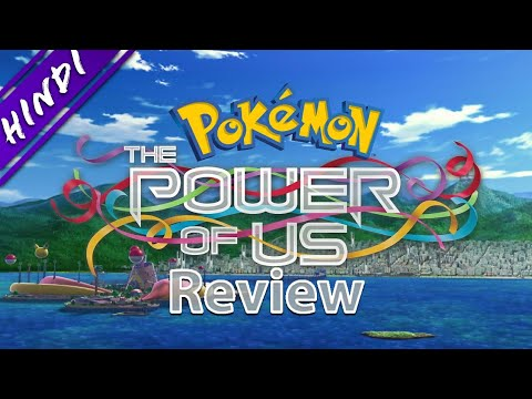 Pokemon The Movie The Power Of Us Trailer Youtube