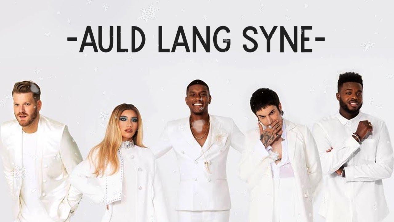 Pentatonix - Auld Lang Syne (Lyrics)