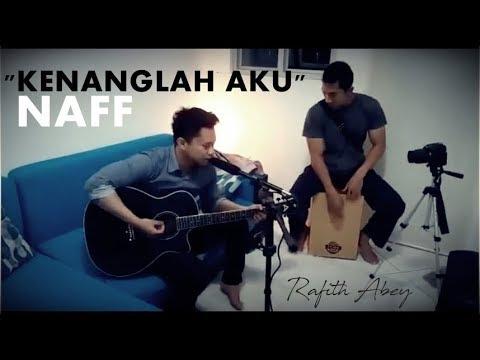 Naff-Kenanglah aku (Rafith Abey Cover)