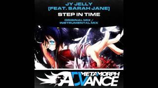 JY Jelly, Sarah Jane - Step In Time (Original Mix) [Metamorph Advance]