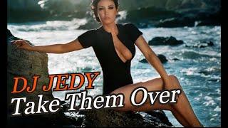 Смотреть клип Dj Jedy - Take Them Over