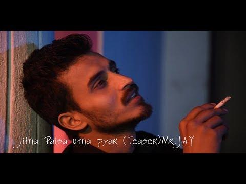 Jitna Paisa Utna Pyar(teaser)By #Mr.Jay