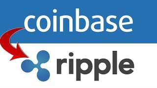Why I Believe Coinbase will add Ripple XRP Very Soon! - February thru March 2018 Timeline
