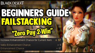 Black Desert Online [BDO] - How To Build Failstacks - Beginners Guide 2020 [Zero Pay To Win]