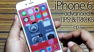 30+ iPhone 6 advanced Tips & Tricks you must know! [Ep 1/2]