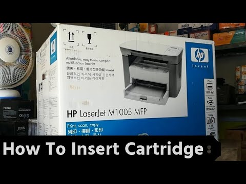 HP LaserJet M1005 MFP Printer Unbox And How To Insert Cartridge In Hindi