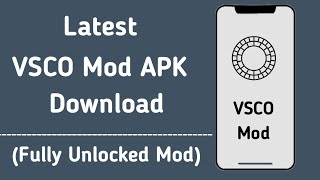 Gambar cover Download Latest VSCO Mod Apk For Free [ VSCO Full Unlocked Version Download ]