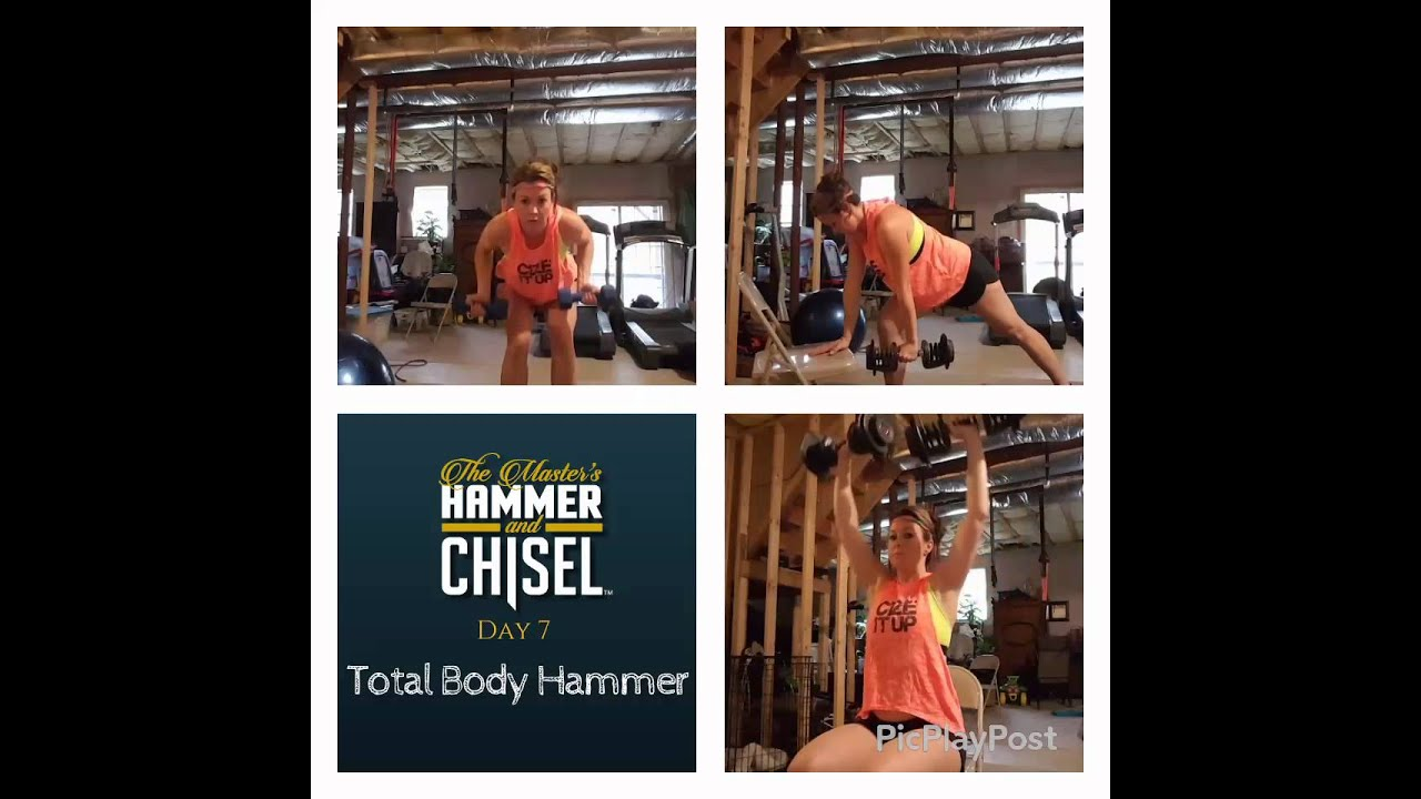 Master's Hammer & Chisel – Day #7 – Total Body Hammer