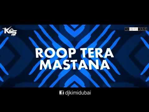 Roop Tera Mastana | Remix | DJ Kimi Dubai & DJ Kips Dubai | Harsh GFX Video Edit | Lyrics Video