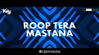 Roop Tera Mastana | Remix | DJ Kimi Dubai & DJ Kips Dubai | Harsh GFX Video Edit | Lyrics Video