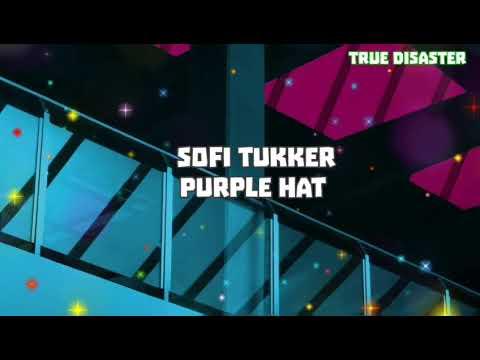 Lyrics//Sofi Tukker - Purple Hat 👒💜