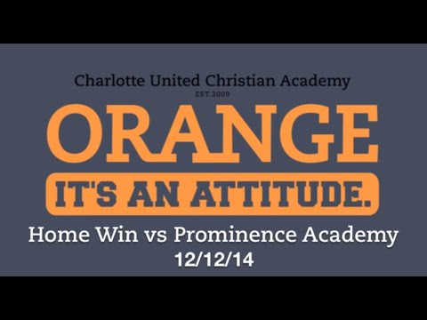 vs Prominence Academy on 12/12/14 - Charlotte United Christian Academy