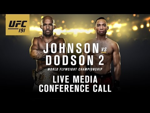 UFC 191: Johnson vs. Dodson 2 Media Conference Call
