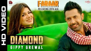 Diamond - Gippy Grewal,  Kainaat Arora | Faraar | Latest Punjabi Songs 2015 - Sagahits