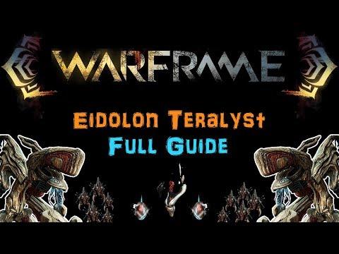 [U22] Warframe - Eidolon Teralyst - Full Guide for Beginners and Veterans | N00blShowtek