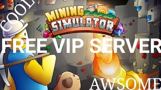 FREE VIP SERVER IN MINING SIMULATOR ON ROBLOX
