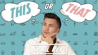 This or That med Paul Rey