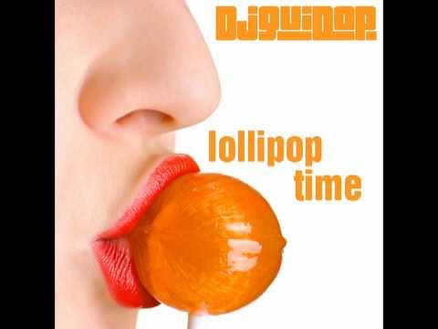 Dj Guido P - Lollipop Time (YouTube Edit)