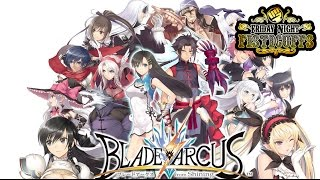 Friday Night Fisticuffs - Blade Arcus From Shining EX