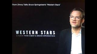 "Baixar Thom Zimny Talks Bruce Springsteen's ""Western Stars"""