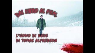 Dal Libro al Film: L'uomo di Neve di Tomas Alfredson