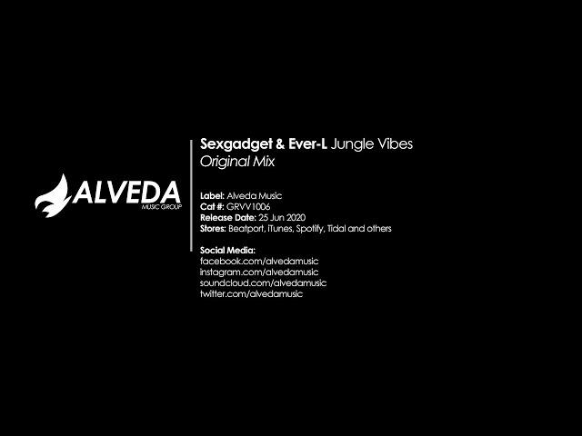 Sexgadget & Ever-L - Jungle Vibes (Original Mix) [House]