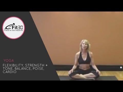 Yoga, Flexibility, Strength, Cardio, Balance, Poise,  30 Mins