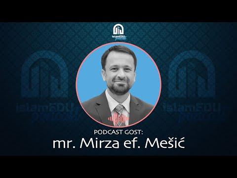 PODCAST 03 | GOST MR. MIRZA EF. MEŠIĆ