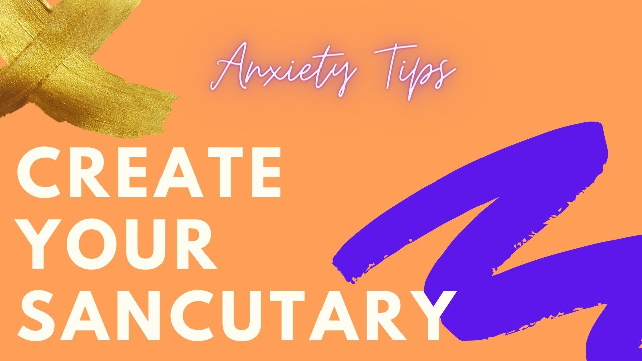 Anxiety Tips | How to Turn Your Room into Your Sanctuary