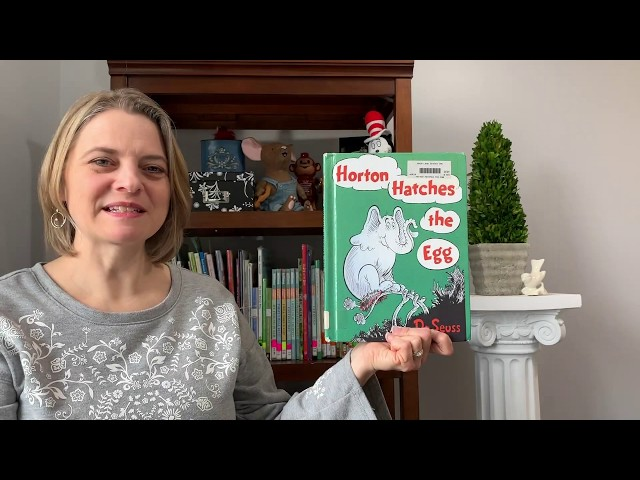 Horton Hatches the Egg: Books with Mrs B