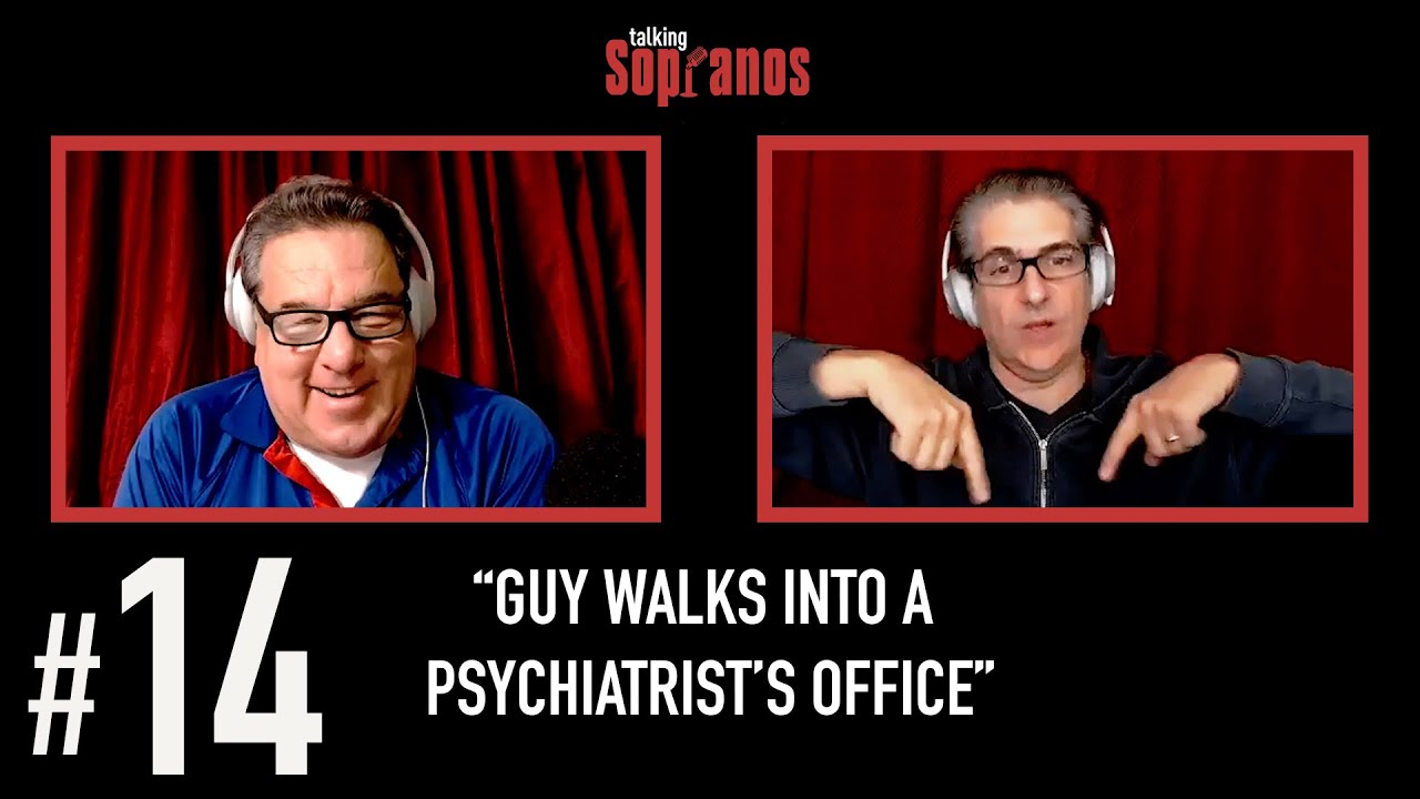 "Talking Sopranos #14 ""Guy Walks Into a Psychiatrist's Office"""