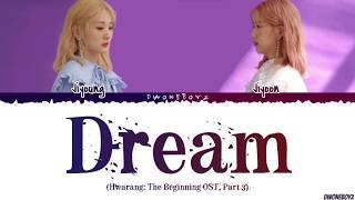 Bolbbalgan4 - 'Dream (드림)' (Hwarang: The Beginning OST, Part 3) Lirik Terjemahan [Rom_Eng_Indo]