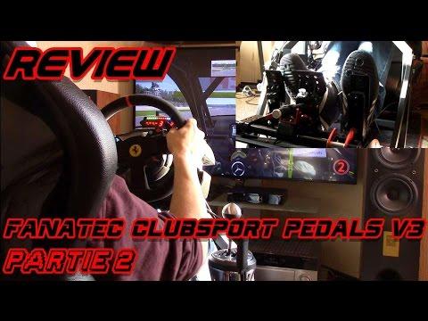 Review # Fanatec ClubSport pedals V3 # Partie 2 : Test !