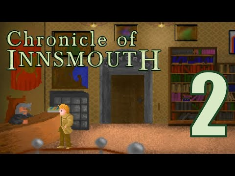Let's Play Chronicle of Innsmouth (Blind) - Part 2: Borrowing Books & Trading