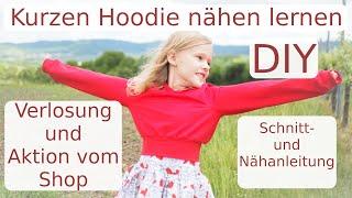 Kurzen Hoodie nähen - DIY- Schnitt- und Nähanleitung - Aktion im Shop und Verlosung/Gewinnspiel