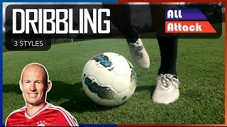 How to Improve Your Dribbling, 3 Styles of Dribbling | Tips