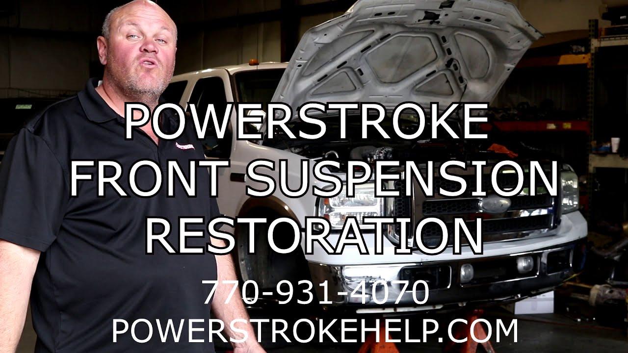 Powerstroke Front Suspension Restoration - Death Wobble Cure   Powerstrokehelp 25:09 HD
