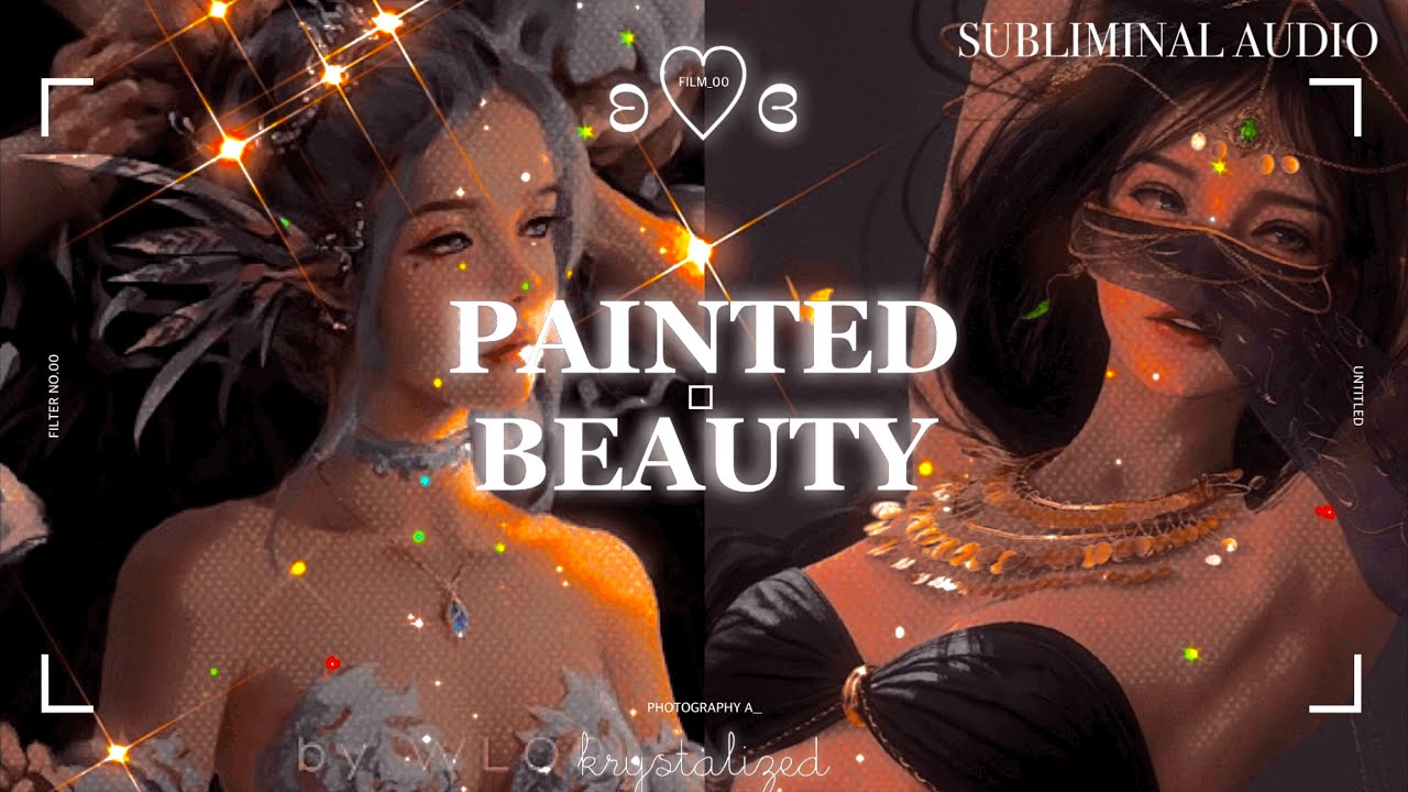 """✨ """"𝐏𝐀𝐈𝐍𝐓𝐄𝐃 𝐁𝐄𝐀𝐔𝐓𝐘"""" work of art + idealized beauty ➝ Forced Subliminal"""