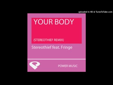 22 Power Music Workout - Your Body (Streothief Radio Remix)