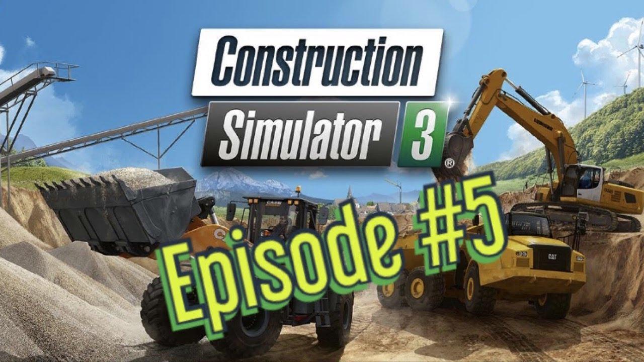 Construction Simulator 3 Episode 5 Advanced Construction Part 2