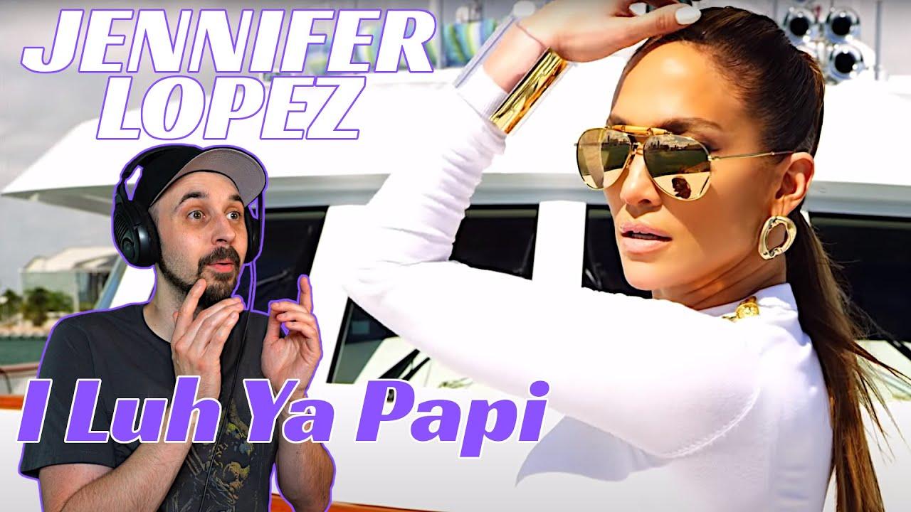 Download Jennifer Lopez REACTION I Luh Ya Papi ft. French Montana