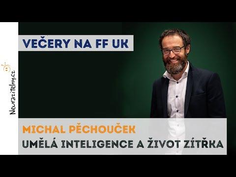 Umělá inteligence a život zítřka - Michal Pěchouček | Neurazitelny.cz | Večery na FF UK