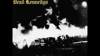Dead Kennedys - I Kill Children