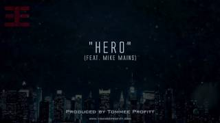 &quotHero&quot (feat. Mike Mains) Produced by Tommee Profitt