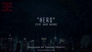 Hero - Tommee Profitt (feat. Mike Mains)